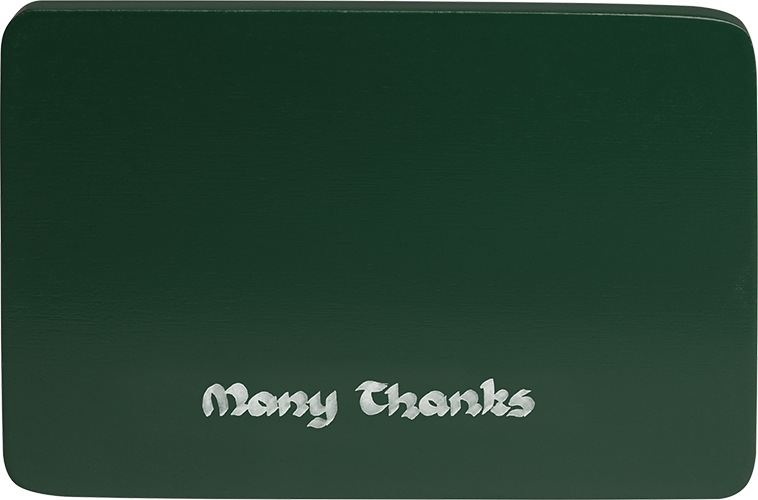 "Inscribed base, green, ""Many Thanks"""